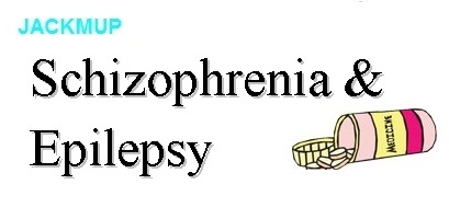 Schizophrenia and Epilepsy Medication